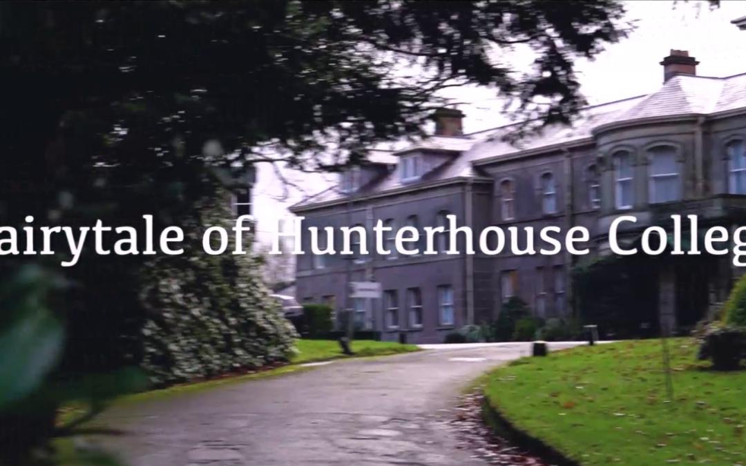Fairytale of Hunterhouse College